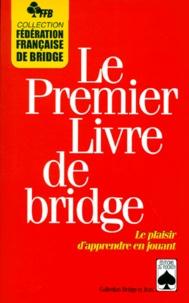 Lemememonde.fr LE PREMIER LIVRE DE BRIDGE. Le plaisir d'apprendre en jouant Image