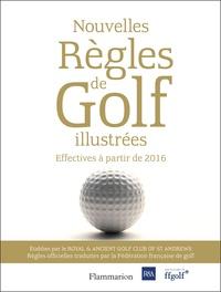 Les nouvelles règles de golf illustrées - Le guide officiel des règles de golf illustrées.pdf