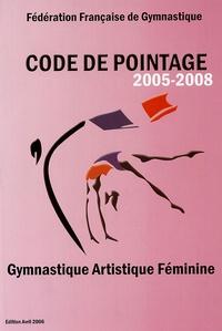 Fédération Française de Gym - Code de pointage Gymnastique Artistique Féminine 2005-2008. 1 Cédérom
