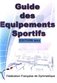 Fédération Française de Gym - Guide des équipements sportifs.