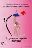 Fédération Française de Gym - Gymnastique artistique féminine - Programmes imposés 2004-2008. 1 Cassette Vidéo