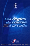 Fédération française de voile - Les règles de course à la voile - Edition 2005-2008.