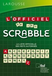 Fédération Internationale De S - L'Officiel du jeu Scrabble®.
