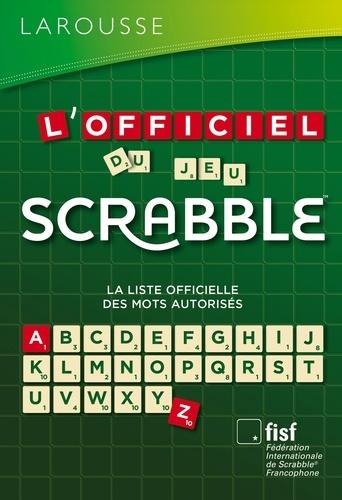 L'Officiel du jeu Scrabble® - Fédération Internationale De S - 9782035885333 - 28,99 €