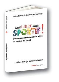 Esprit libre, esprit sportif - Pour une expression éducative et sociale du sport.pdf