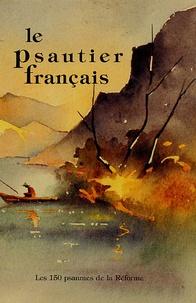 Le Psautier français - Les 150 psaumes versifiés en français contemporain, Petit format.pdf