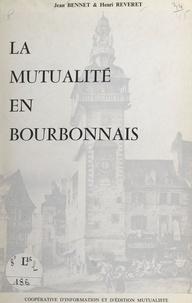 Fédération Nationale de la Mut et  Union Départementale des Socié - La mutualité en Bourbonnais.