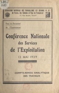 Fédération nationale des Trava - Conférence nationale des services de l'exploitation, 12 mai 1939 - Compte rendu analytique des travaux.