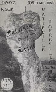 Fédération sportive et gymniqu et  Section Montagne du R.S.C.M. - Falaises de la Seine - Groupe 2, Vatteville, Amfreville-sous-les-Monts.