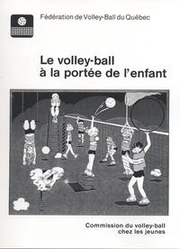 Fédération volley-ball Québec - Le volley-ball à la portée de l'enfant.
