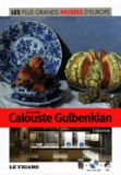 Federica Bustreo et Chiara Piccinini - Le musée Calouste Gulbenkian, Lisbonne. 1 DVD