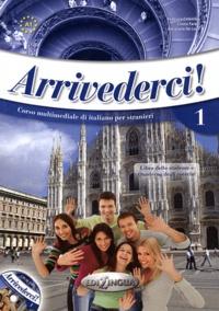 Arrivederci! Corso multimediale di italiano per stranieri 1 - Libro delle studente A1.pdf