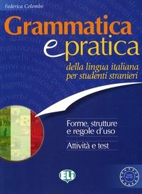 Grammatica e Pratica - Della Lingua Italiana Per Studenti Stranieri.pdf