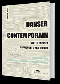 Danser contemporain - Gestes croisés dAfrique et dAsie du sud.pdf