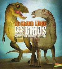 Federica Magrin et Anna Lang - Le Grand Livre des dinosaures.
