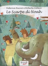 Federica Nuccio et Roberto Vottero - Le Scarpe di Noah.