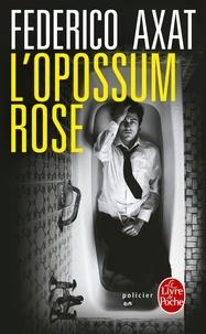 Téléchargement gratuit ebook j2ee L'opossum rose en francais par Federico Axat