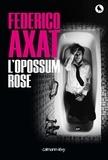 Federico Axat - L'Opossum rose.