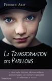 Federico Axat - La transformation des papillons.