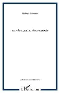 Federico Benincasa - La ménagerie déconcertée.