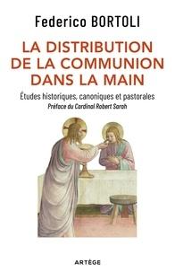 Pda-ebook télécharger La distribution de la communion dans la main  - Etudes historiques, canoniques et pastorales iBook par Federico Bortoli (French Edition)