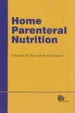 Federico Bozzetti et Michael Staun - Home Parental Nutrition.