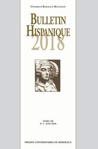 Federico Bravo et Nadine Ly - Bulletin Hispanique - Tome 120 - N°1 - Juin 2018.