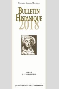 Federico Bravo et Nadine Ly - Bulletin Hispanique - Tome 120 - N°2 - Décembre 2018.
