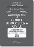 Federico Carpi et Vittorio Colesanti - Commentario breve al codice di procedura civile. - Complemento giurisprudenziale. Edizione per prove concorsuali ed esami 2014.