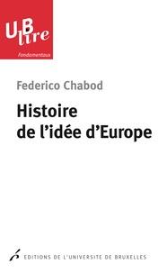 Federico Chabod - Histoire de l'idée d'Europe.