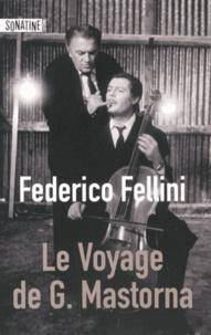 Le voyage de G. Mastorna - Federico Fellini  