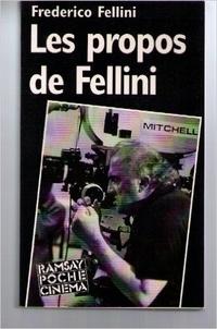 Federico Fellini - Propos.