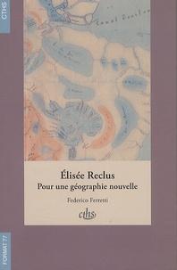 Deedr.fr Elisée Reclus - Pour une géographie nouvelle Image