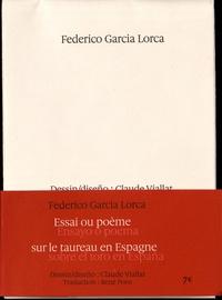 Federico Garcia Lorca - Essai ou poème sur le taureau en Espagne.