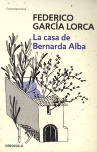 Federico Garcia Lorca - La casa de Bernarda Alba.