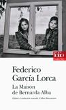 Federico Garcia Lorca - La maison de Bernarda Alba.
