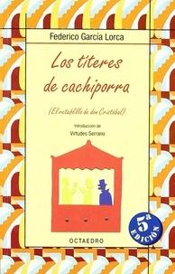 Federico Garcia Lorca - Los titeres de cachiporra.