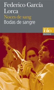 Federico Garcia Lorca - Noces de sang - Bodas de sangre.
