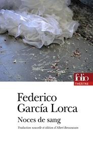 Federico Garcia Lorca - Noces de sang.