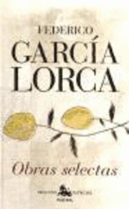 Federico García Lorca - Obras selectas.