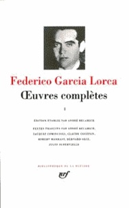 Oeuvres complètes.- Tome 1 - Federico Garcia Lorca | Showmesound.org