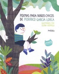 Federico Garcia Lorca et Elena Hormiga - Poemas para niños chicos.