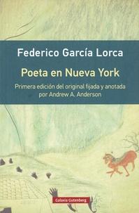 Federico Garcia Lorca - Poeta en Nueva York.