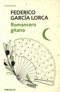 Federico Garcia Lorca - Romancero gitano.