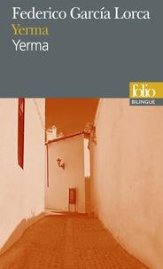 Federico Garcia Lorca - Yerma - Poème tragique en trois actes et six tableaux.