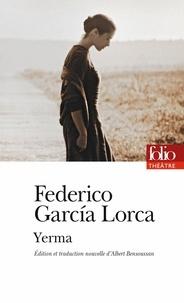 Federico Garcia Lorca - Yerma.