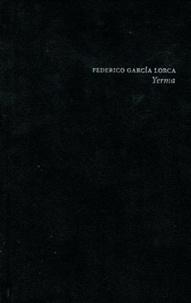 Federico Garcia Lorca - Yerma - Poema tragico en tres actos y seis cuadros.