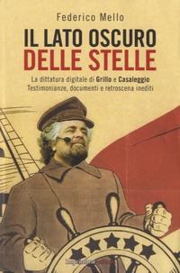 Federico Mello - Il lato oscuro delle stelle.