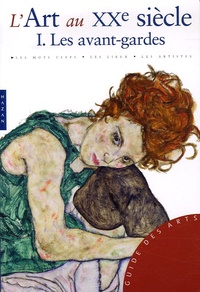 Federico Poletti - L'Art au XXe siècle - Tome 1, Les avant-gardes.