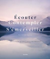 Federico Procopio et Sophie Della Corte - Ecouter, Contempler, S'émerveiller - Paroles de sages.